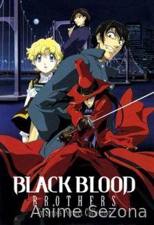 Black Blood Brothers (Braća Crne Krvi)